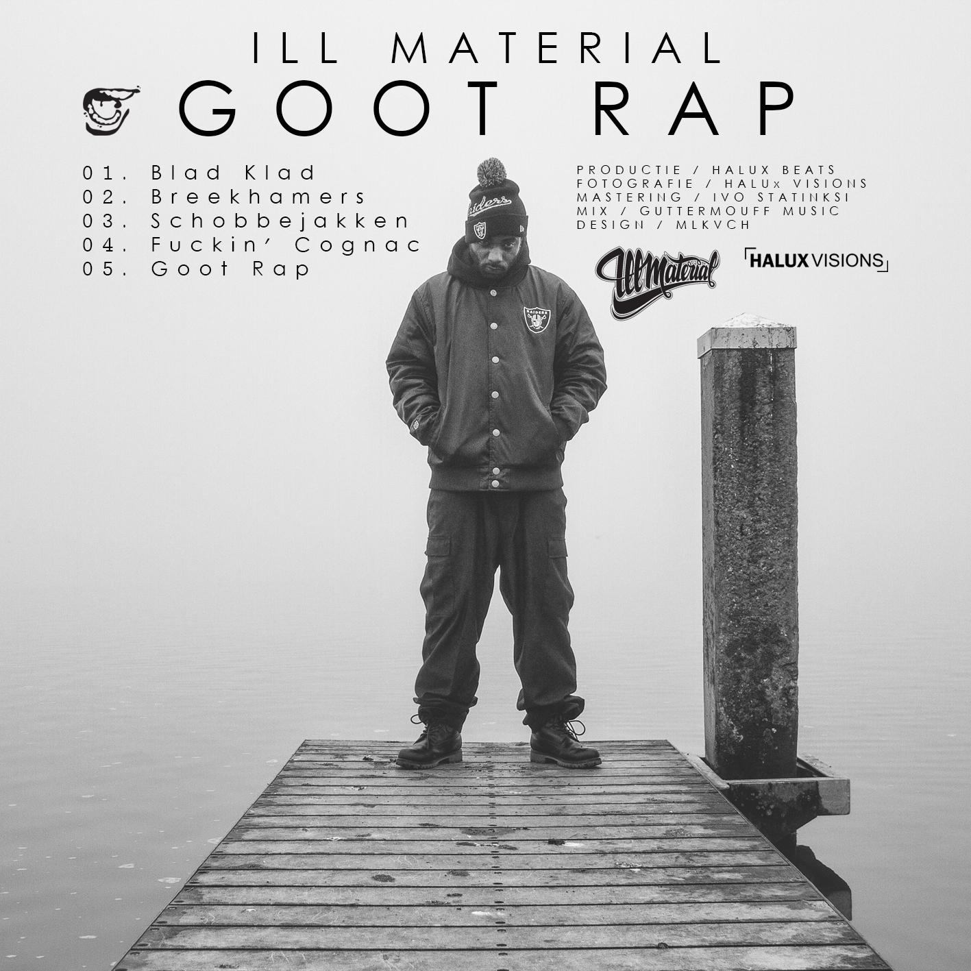 Ill Material - Goot Rap (ep)